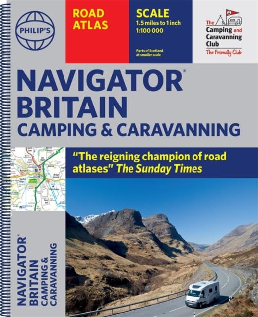 Philip's Navigator Camping and Caravanning Atlas of Britain