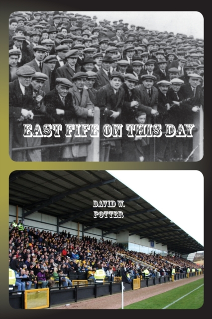 East Fife On This Day