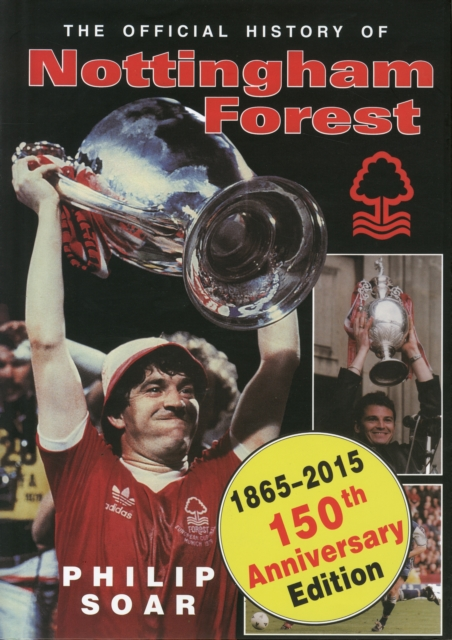 Official History of Nottingham Forest FC