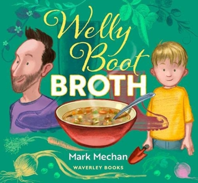 Welly Boot Broth