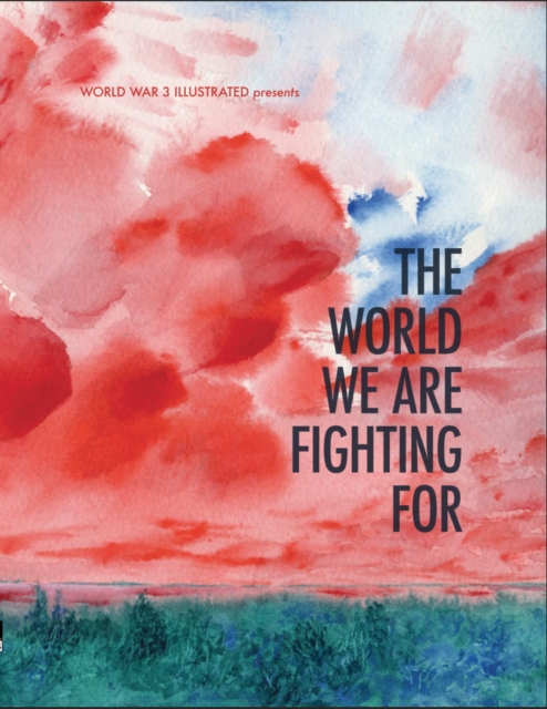 World We Are Fighting For