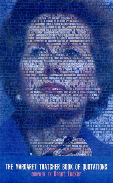 Margaret Thatcher Book of Quotations