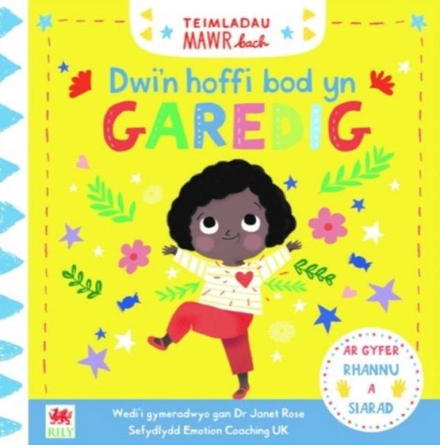 Cyfres Teimladau Mawr Bach: Dwi'n Hoffi Bod yn Garedig