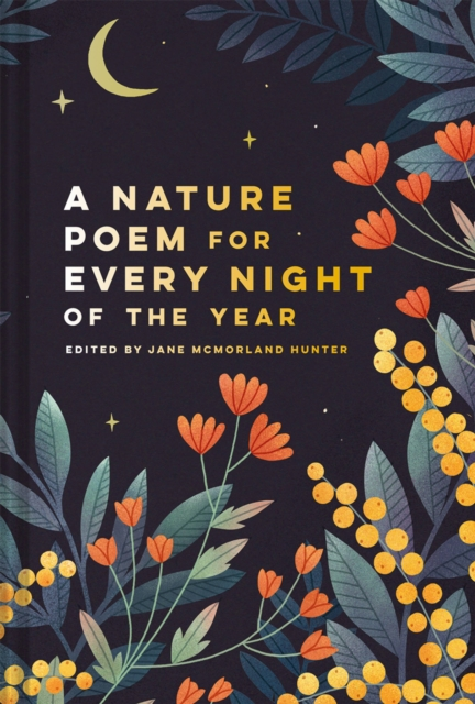 Nature Poem for Every Night of the Year
