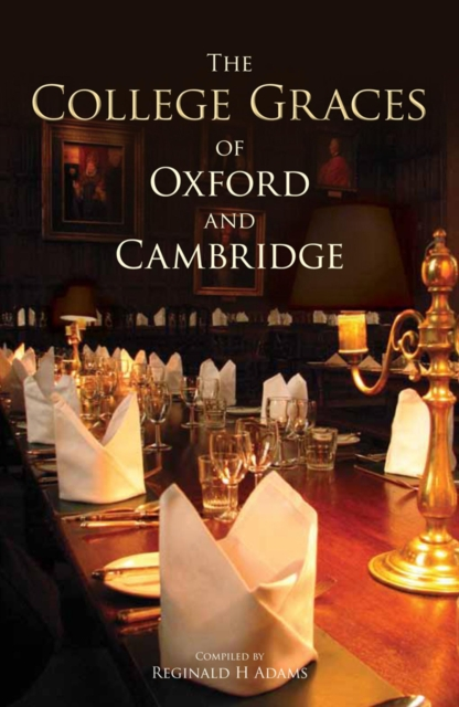 College Graces of Oxford and Cambridge