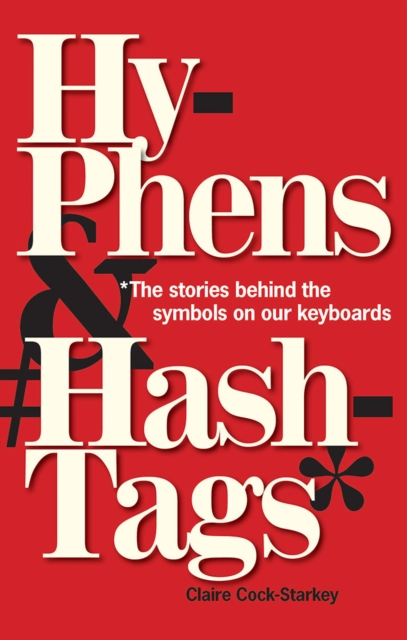 Hyphens & Hashtags*
