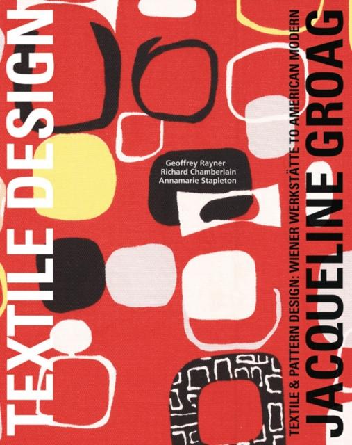 Jacqueline Groag: Textile  Designer