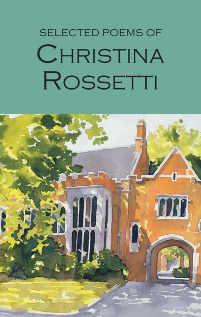 Selected Poems of Christina Rossetti