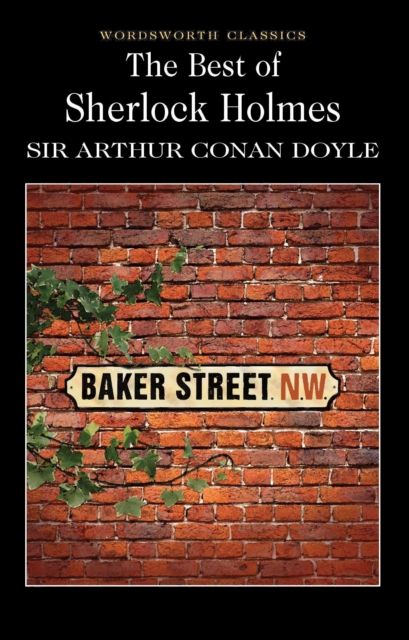 The Best of Sherlock Holmes (Wordsworth Classics)