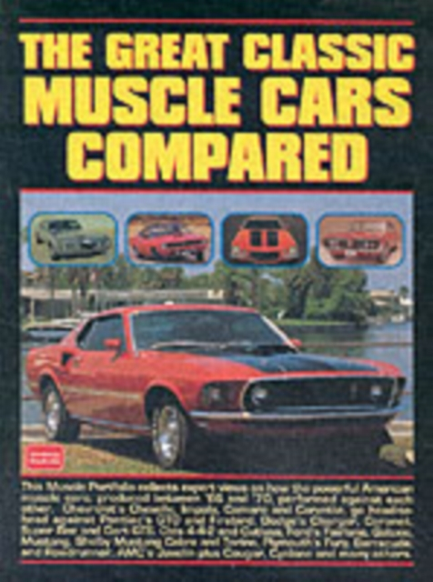 Great Classic Muscle Cars Compared