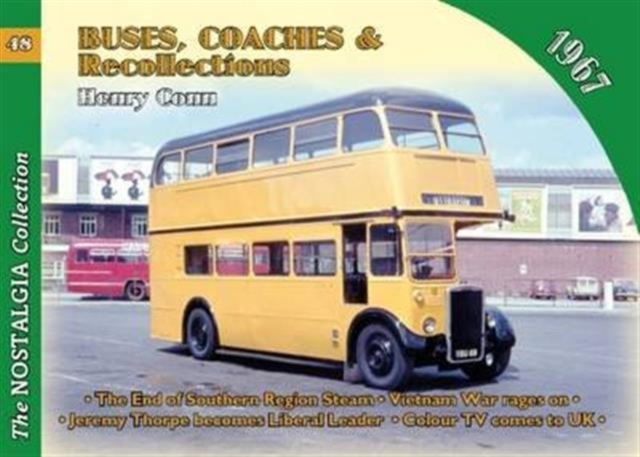 No 48 Buses, Coaches & Recollections 1967