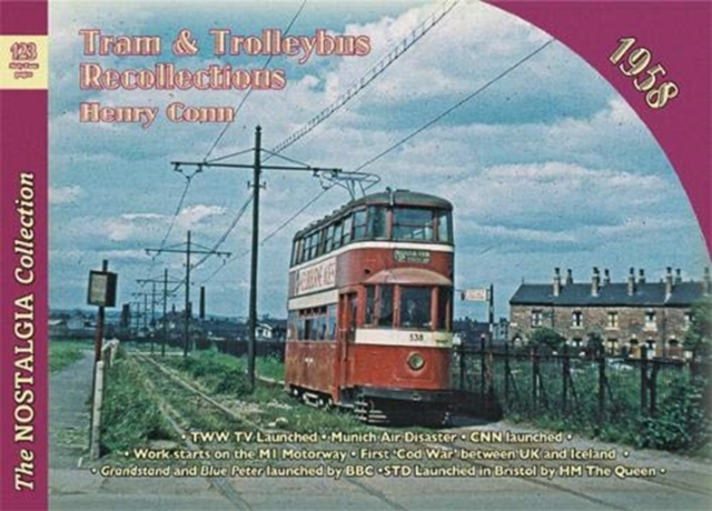 No 123 Tram and Trolleybus Recollections 1958
