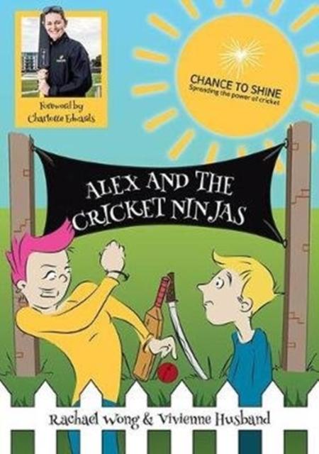 Alex and the Cricket Ninjas