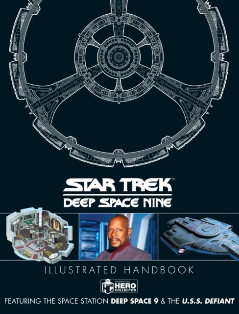 Star Trek: Deep Space 9 and The U.S.S Defiant Illustrated Handbook