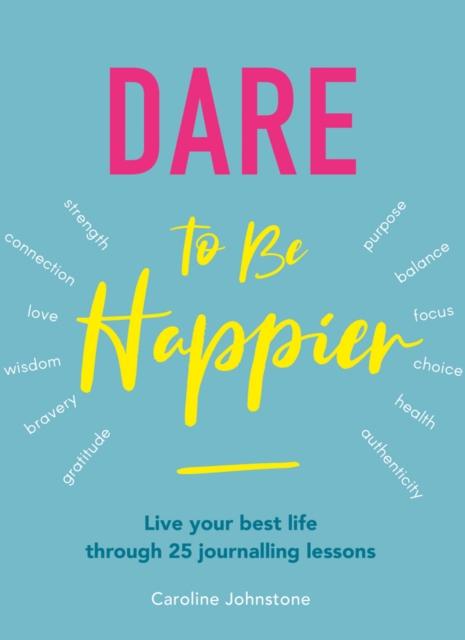 Dare to Be Happier