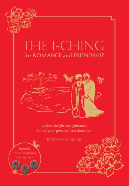 I Ching for Romance & Friendship