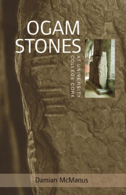 Ogam Stones at University College Cork