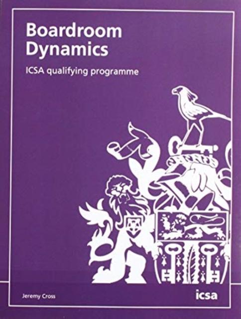 Boardroom Dynamics: ICSA qualifying programme