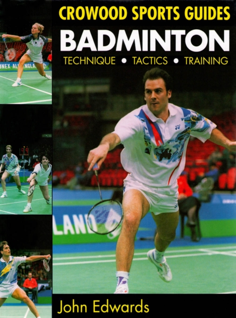 Badminton: Techniques, Tactics, Training