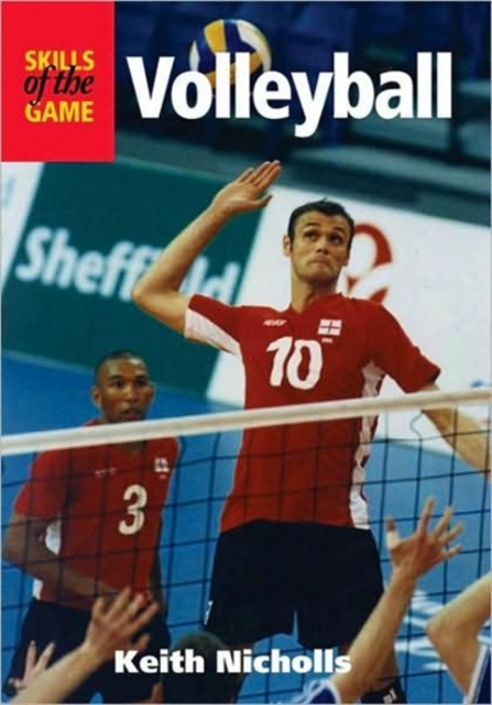 Volleyball: Skills of the Game