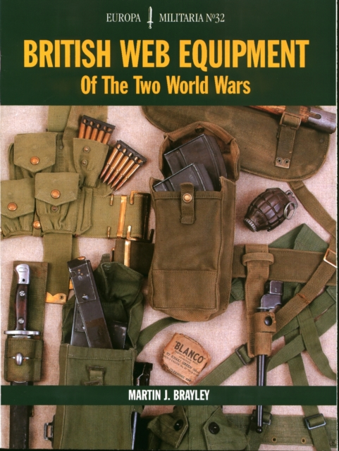 British Web Equipment of the First and Second World Wars: Em32