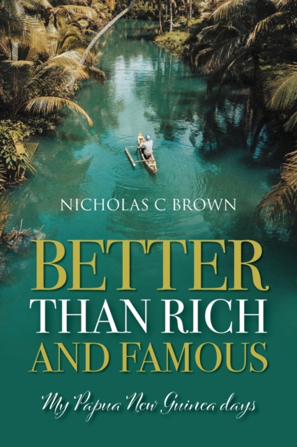 Better Than Rich and Famous