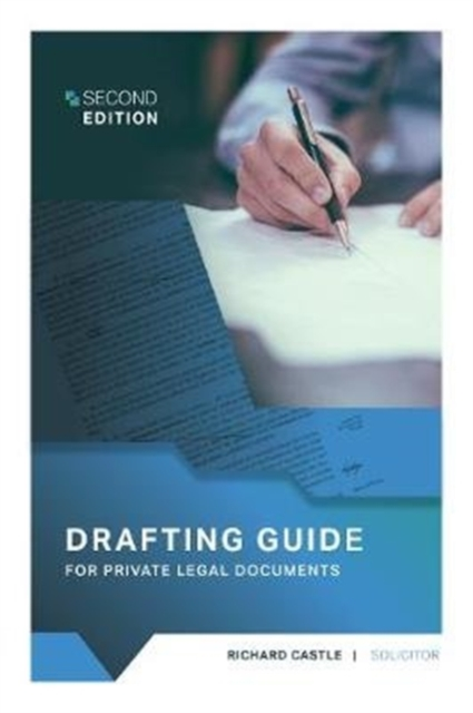 Drafting Guide For Private Legal Documents