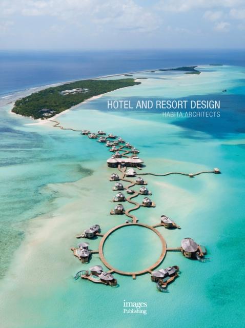 Hotel and Resort Design