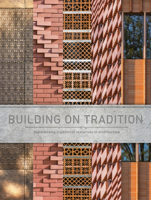 Building on Tradition