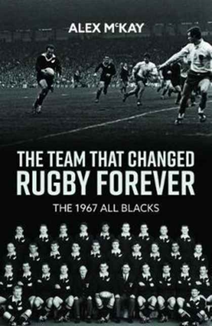 Team That Changed Rugby Forever