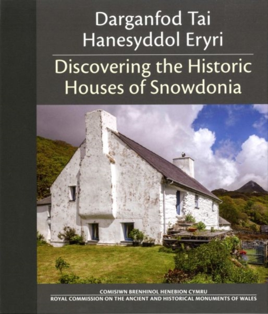Darganfod Tai Hanesyddol Eryri / Discovering the Historic Houses of Snowdonia