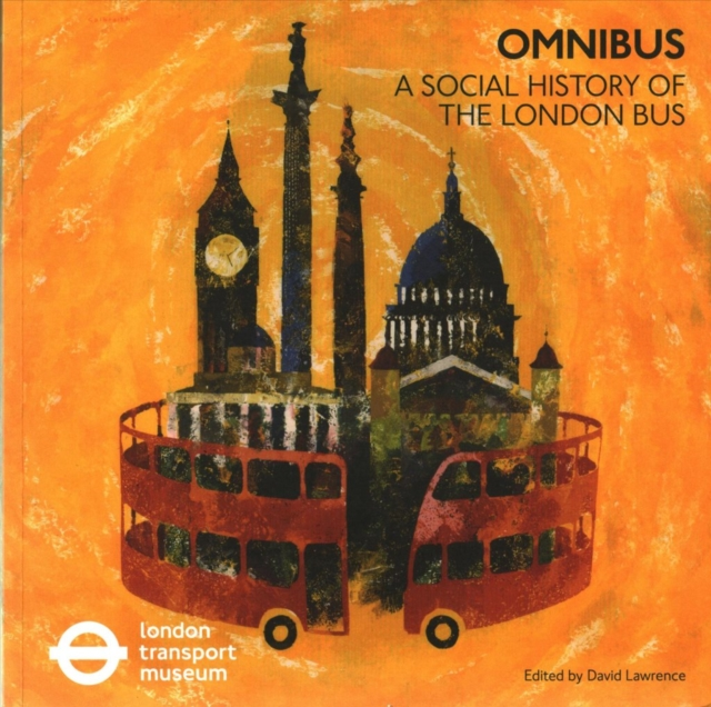 Omnibus: A Social History of the London Bus