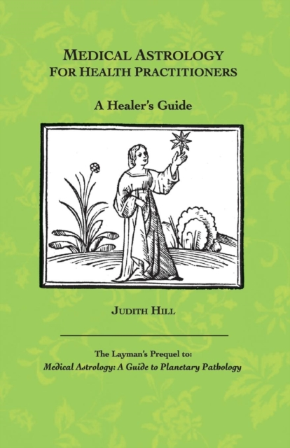 Medical Astrology for Health Practitioners