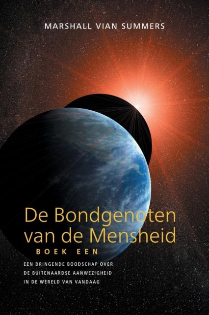 DE BONDGENOTEN VAN DE MENSHEID, BOEK EEN (The Allies of Humanity, Book One - Dutch Edition)