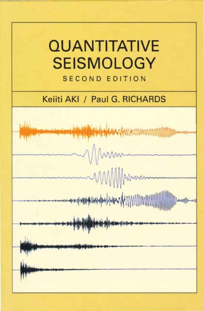 Quantitative Seismology, 2nd edition