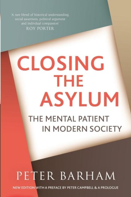 Closing The Asylum
