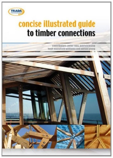 Concise Illustrated Guide to Timber Connections