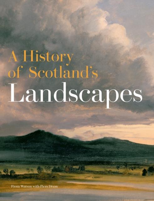 History of Scotland's Landscapes