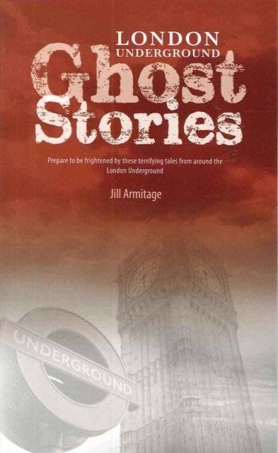 London Underground Ghost Stories
