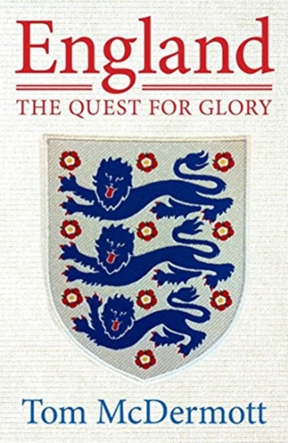 England - The Quest for Glory