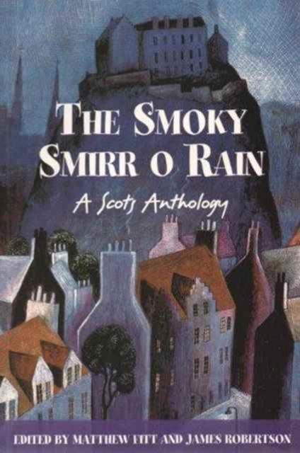 Smoky Smirr O Rain