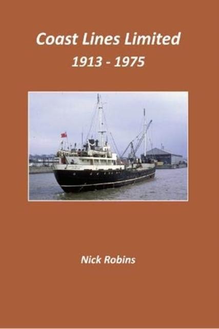 Coast Lines Limited 1913 - 1975