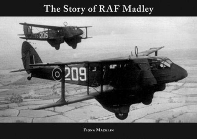Story of RAF Madley