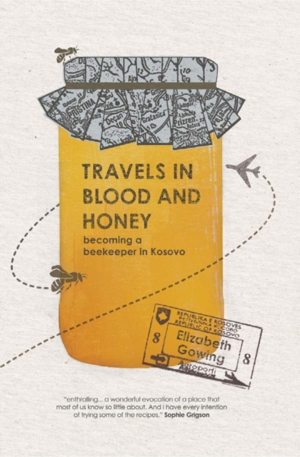 Travels Through Blood and Honey