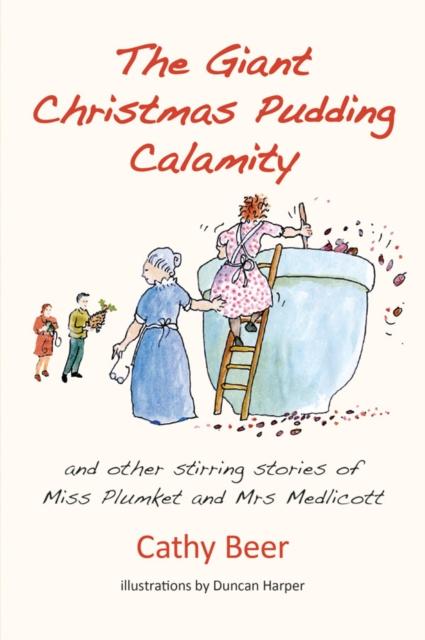 GIANT CHRISTMAS PUDDING CALAMITY