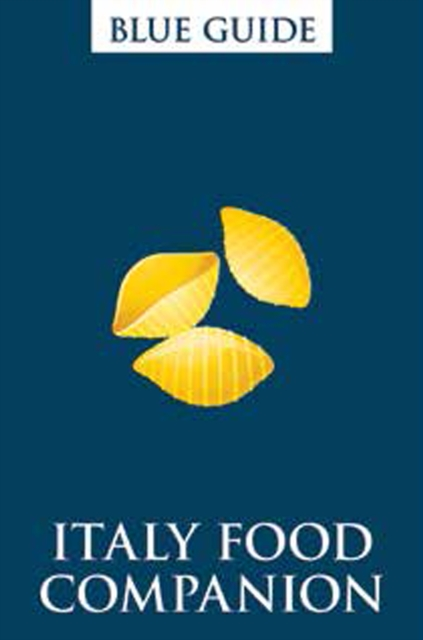 Blue Guide Italy Food Companion