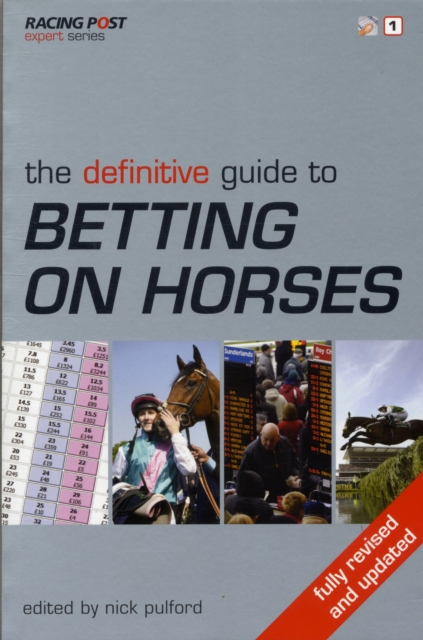 Definitive Guide to Betting on Horses