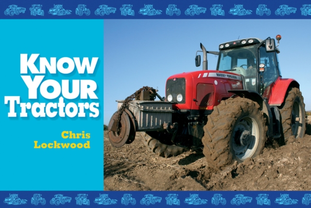 Know Your Tractors