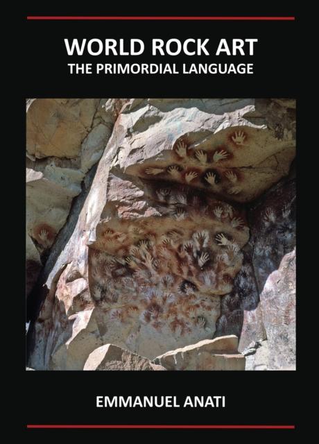 World Rock Art: The Primordial Language