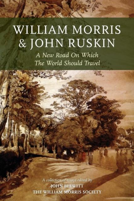 William Morris and John Ruskin
